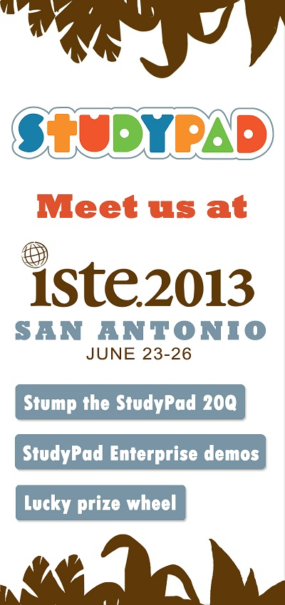 StudyPad at ISTE 2013